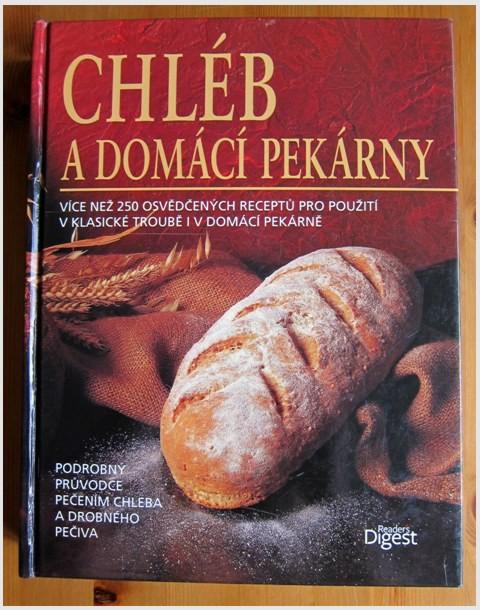 Chlieb do domacej pekarne