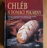Chlieb a domáce pekárne